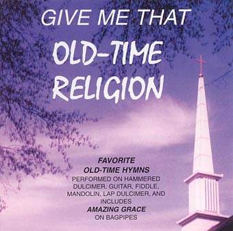 Old Time Religion CD -click for list of mp3's